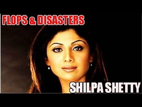 Shilpa Shetty Flop Films List : Biggest Bollywood Flops & Disasters 🎥 🎬