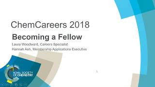 ChemCareers 2018 Applying to be a Royal Society of Chemistry Fellow