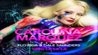 Carolina Marquez feat. Flo Rida - Sing La La La (Alien Cut Remix Extended)