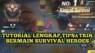 Survival Heroes Moba+Battle Royale!  Tutorial Tips&Trik Cara Bermain Survival Heroes