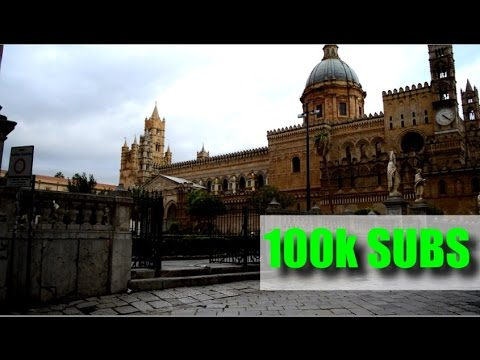 Special 100.000 Subs Video! The Medieval Cathedral of Palermo