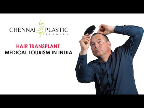 Chennai Plastic Surgery – Hair Transplant Medical Tourism in India