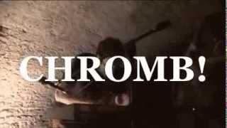 CHROMB! - Nouvel album en pré-commande