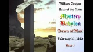 Bill Cooper, Mystery Babylon - Hour 1 - Dawn of Man.