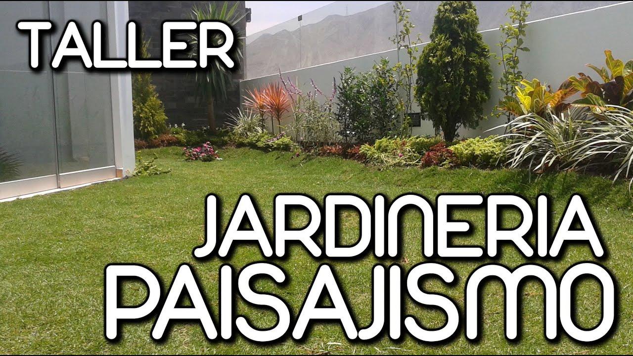 jardineria y paisajismo lima peru youtube