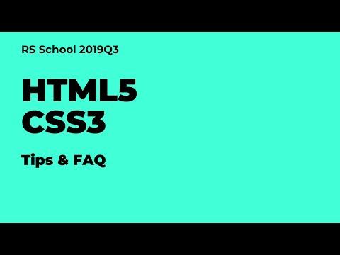 Webinar 13.09.2019 HTML5 And CSS3 Tips + FAQ