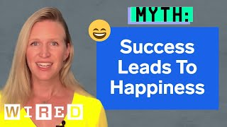 Happiness Researcher Debunks Happiness Myths | WIRED