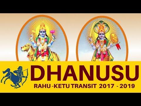 Dhanusu Rasi (Sagittarius) - RAHU KETHU PEYARCHI PALANGAL 2017 - 2019 D.Nalla Brahma