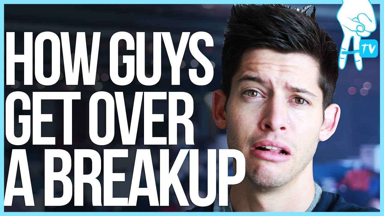Get Over A Breakup For Guys