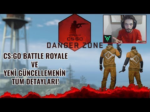 CS:GO Battle Royale Modu Geldi! Danger Zone, CS:GO Prime Ve Bedava CS:GO Açıklama
