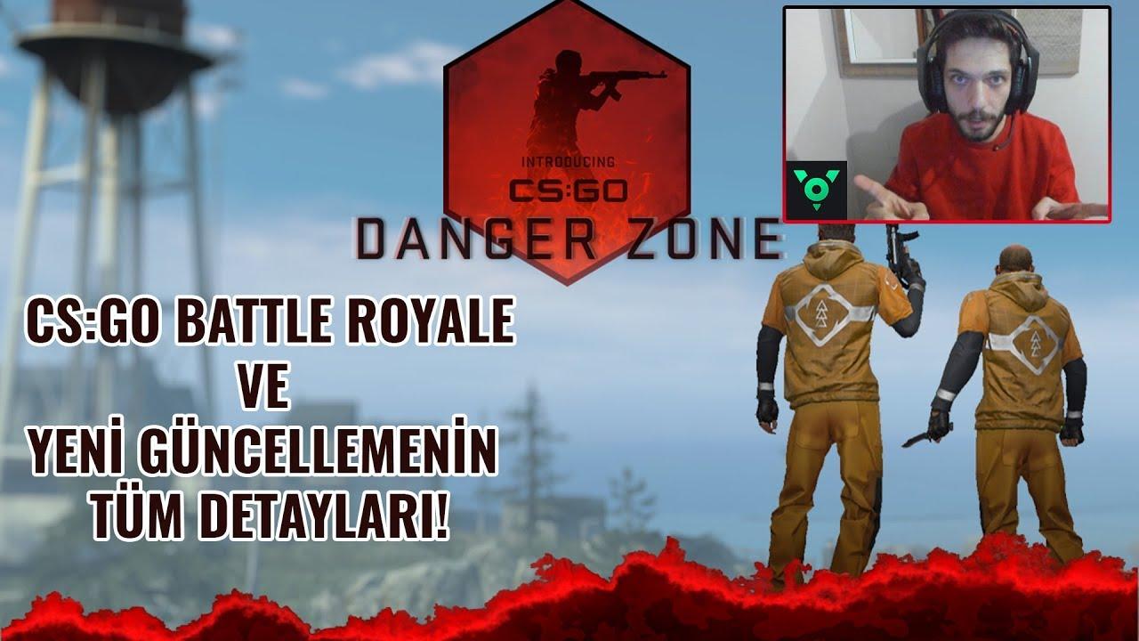 CS:GO Battle Royale Modu Geldi! Danger Zone, CS:GO Prime ve Bedava CS:GO Açıklama