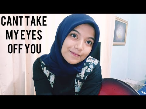 Can't Take My Eyes Off you (cover by AnnisaEndah)