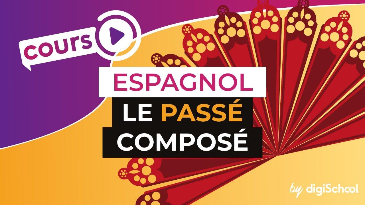 Le Passe Compose Conjugaison Espagnol Youtube