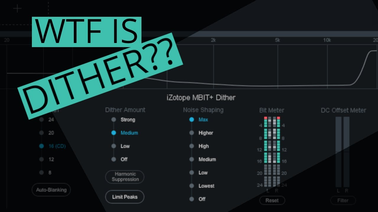 WHAT IS DITHER?