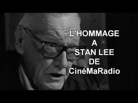 L'HOMMAGE A STAN LEE DE CinéMaRadio