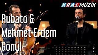 Gönül - Rubato & Mehmet Erdem