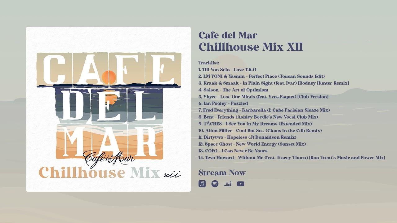 Café del Mar Chillhouse Mix XII (Album Preview)
