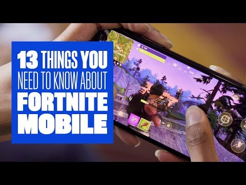 13 Things You Need To Know About Fortnite Mobile
