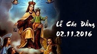 CẦU CHO THÂN NHÂN - Lễ Các Đẳng (02.11)