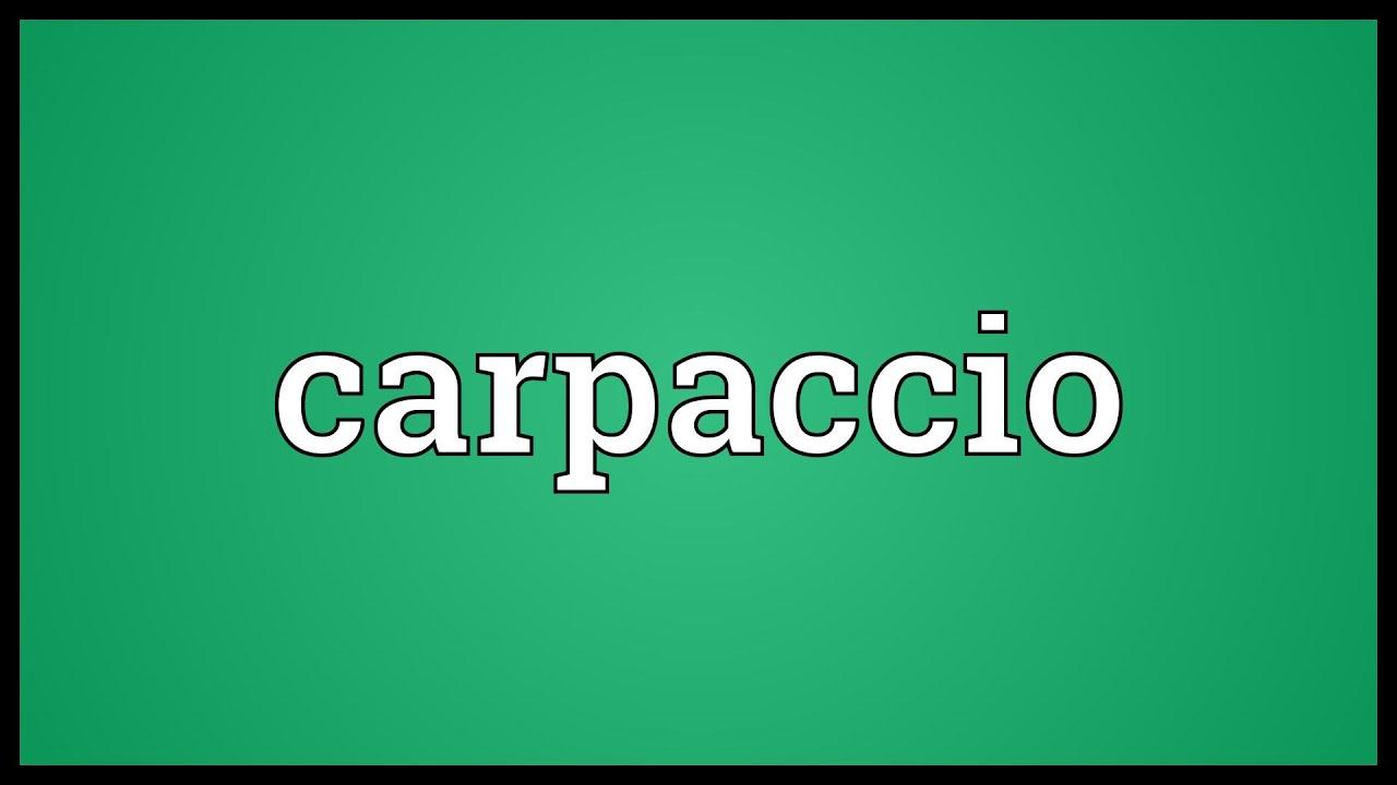 Carpaccio pronunciation