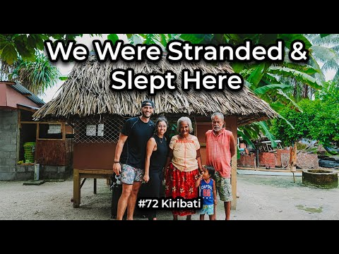 We Came to This Island With Nowhere to Stay (Scary) // #72 Kiribati