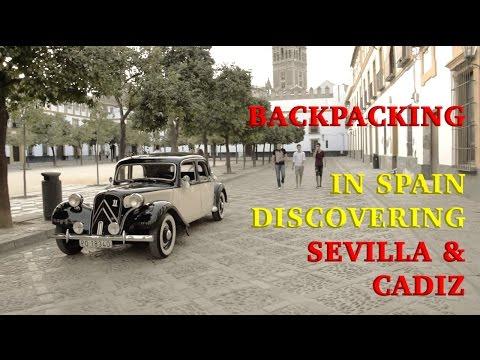 Backpacking In Sevilla And Cadiz - A Spain Travel Vlog