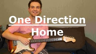 One Direction - Home (Guitar Lesson/Tutorial/How To Play/Chords/Beginner)