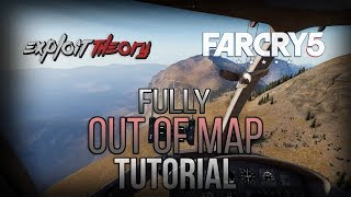 FULLY OUT OF MAP GLITCH | Far Cry 5 | Tutorial