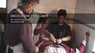 Repeat youtube video Orozco The Embalmer - Trailer