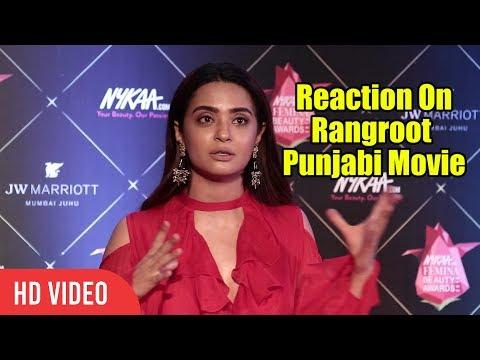 surveen-chawla-reaction-on-rangroot- -diljit-dosanjh- -punjabi-movie