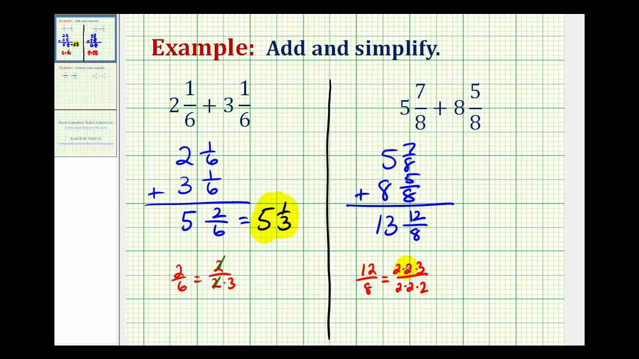 Ex: Add Mixed Numbers with Like Denominators