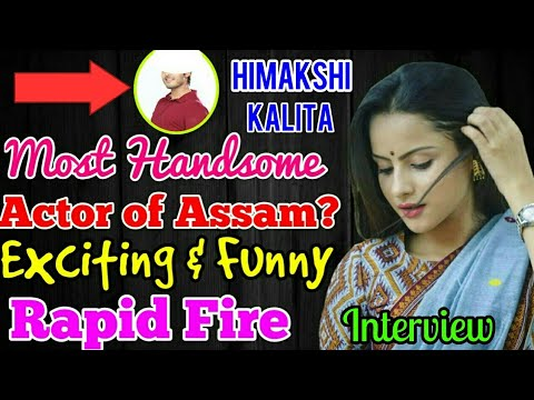 Who is the most Handsome Actor of Assam?  Exciting Rapid fire With Boidehi fame Himakshi kalita
