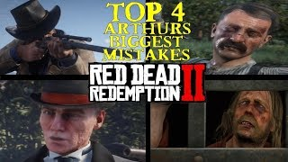 Arthurs Worst Mistakes in Red Dead Redemption 2