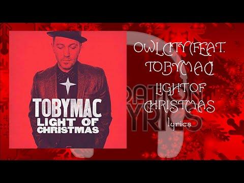 Owl City- Light of Christmas lyrics (feat. TobyMac)