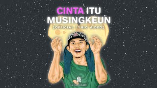 Download Lagu CINTA ITU MUSINGKEUN - AGAN PARALON ( Official Lyric Video ) mp3