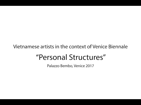[Teaser] Vietnamese artists in the context of Venice Biennale 2017