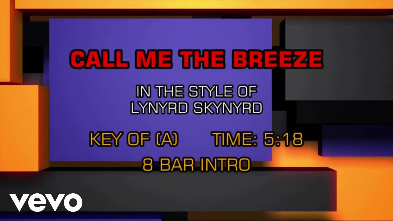 Lynyrd Skynyrd - Call Me The Breeze (Karaoke)