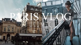 A TRIP TO PARIS WITH HERMES | MY SECOND ATTEMPT AT VLOGGING
