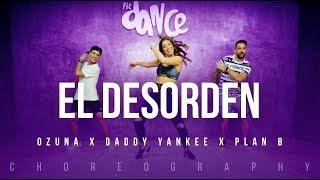 El Desorden - Ozuna x Daddy Yankee x Plan B | FitDance Life (Coreografía) Dance Video