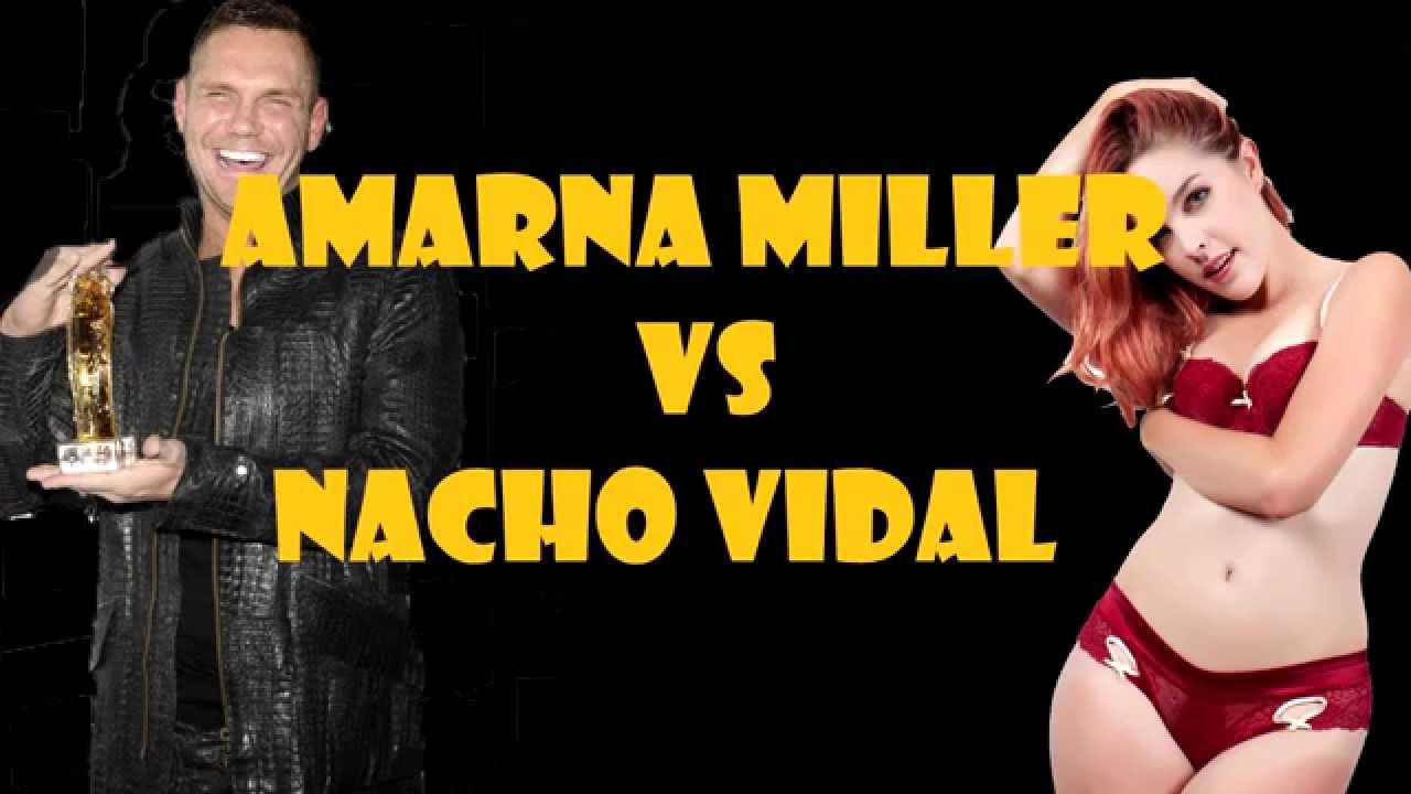 Camara Oculta De Nacho Vidal Porno amarna miller vs nacho vidal- distinta opiniÓn sobre la profesiÓn de actriz porno