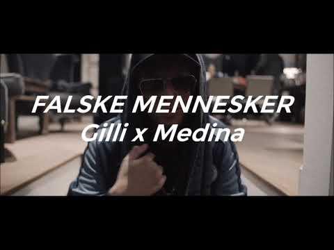 Gilli - Kun Brødre / Falske Mennesker Ft. Gilli & Medina *Remix*