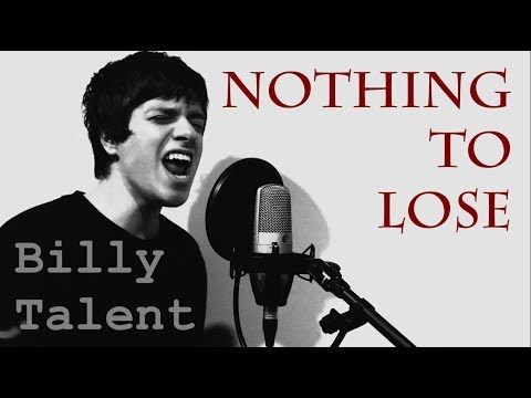Billy Talent // Nothing To Lose (Cover by Shay Fisto)