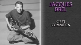 JACQUES BREL - C