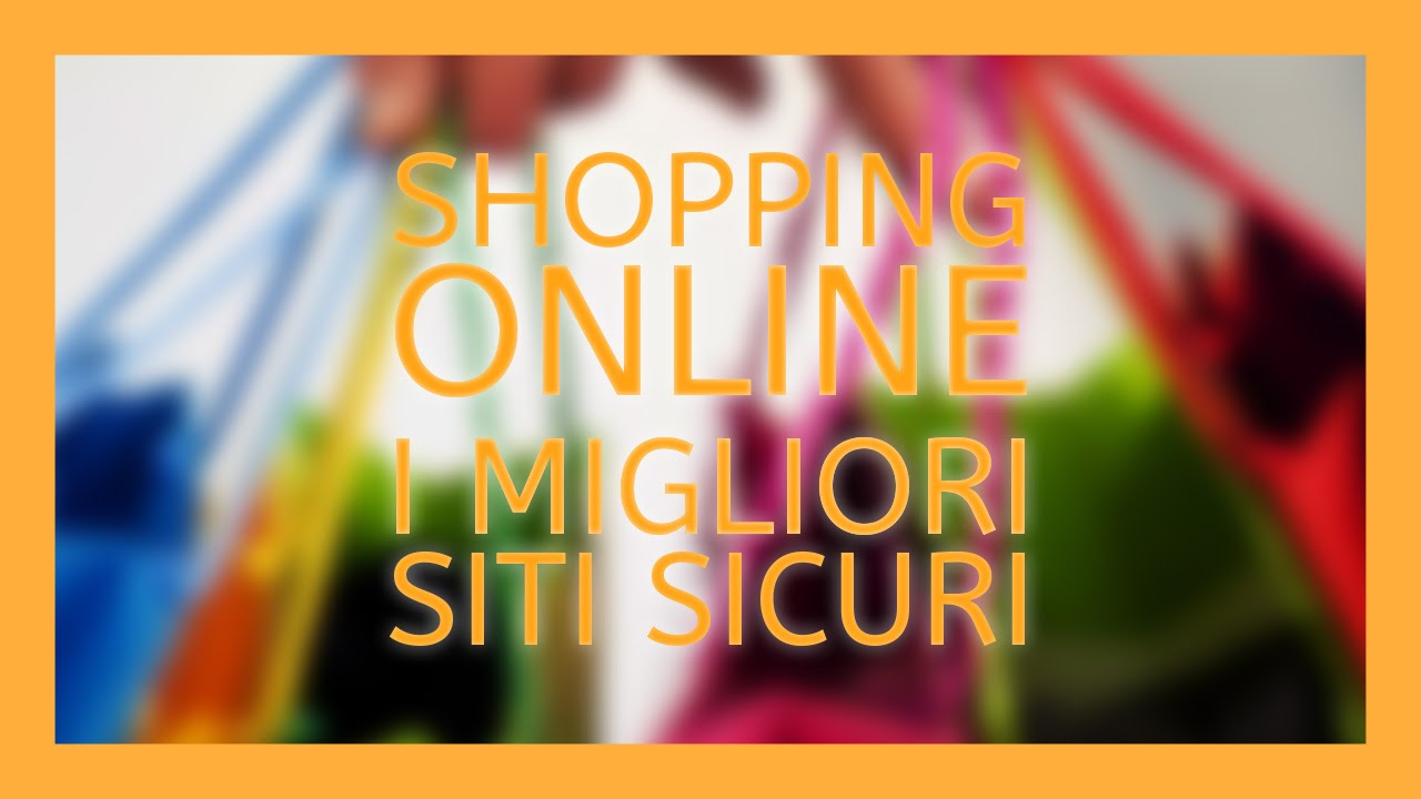 13e27e8def89 I Migliori Siti Sicuri di Shopping. Personal Shopper Online