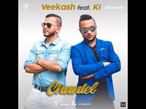 Chantel | Veekash Feat. KI | Chutney Soca 2019