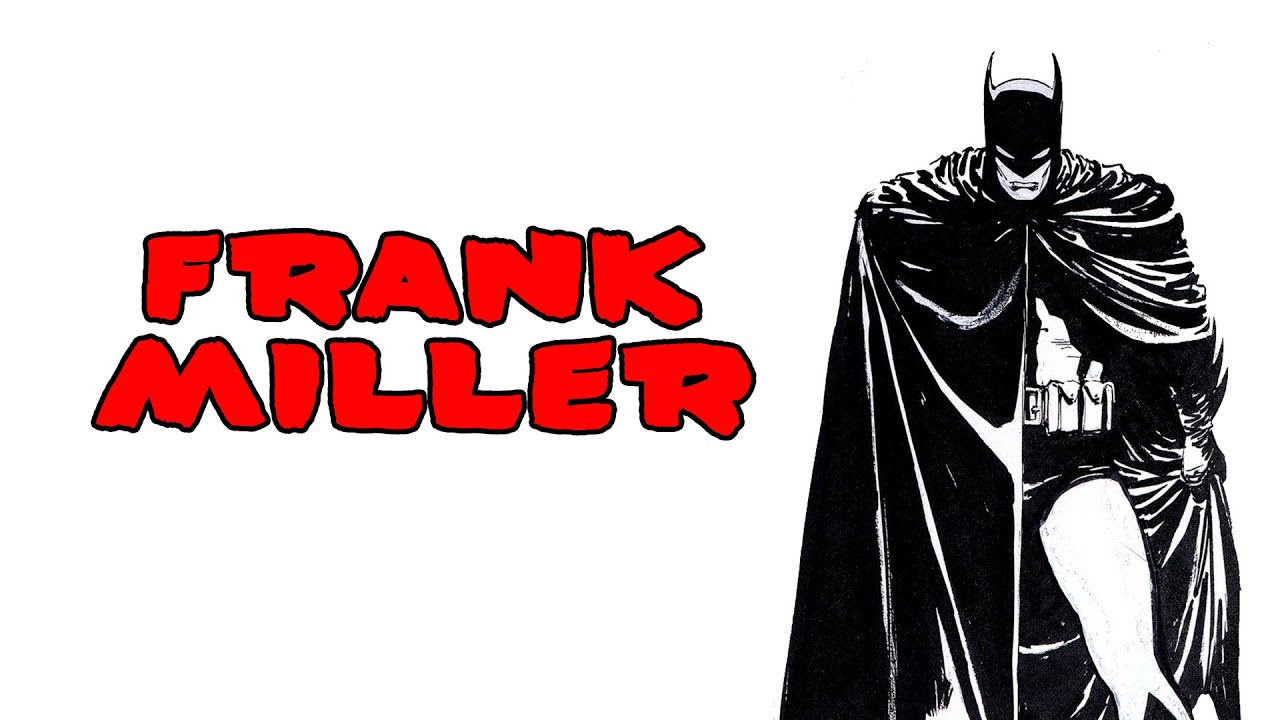 The Influences Of Frank Miller