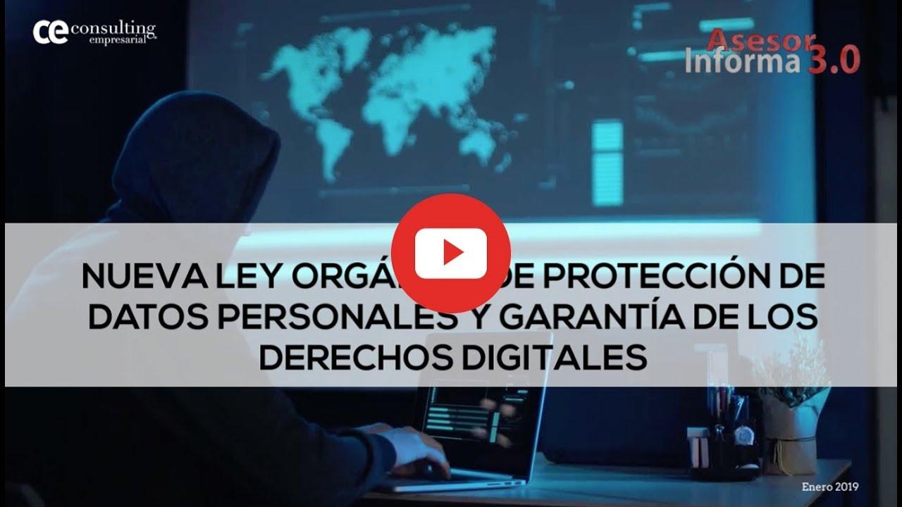 Nueva Ley Orgánica de Protección de Datos Personales | Asesor Informa 3.0
