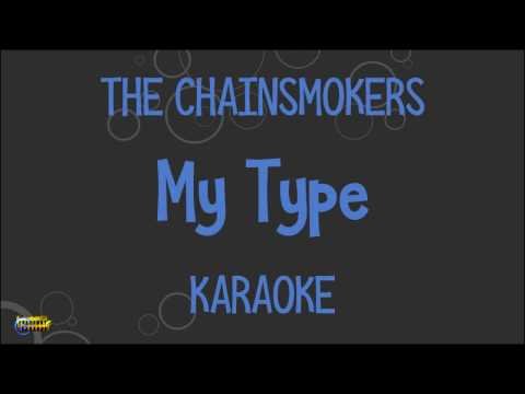 The Chainsmokers - My Type Karaoke ft. Emily Warren | Instrumentals