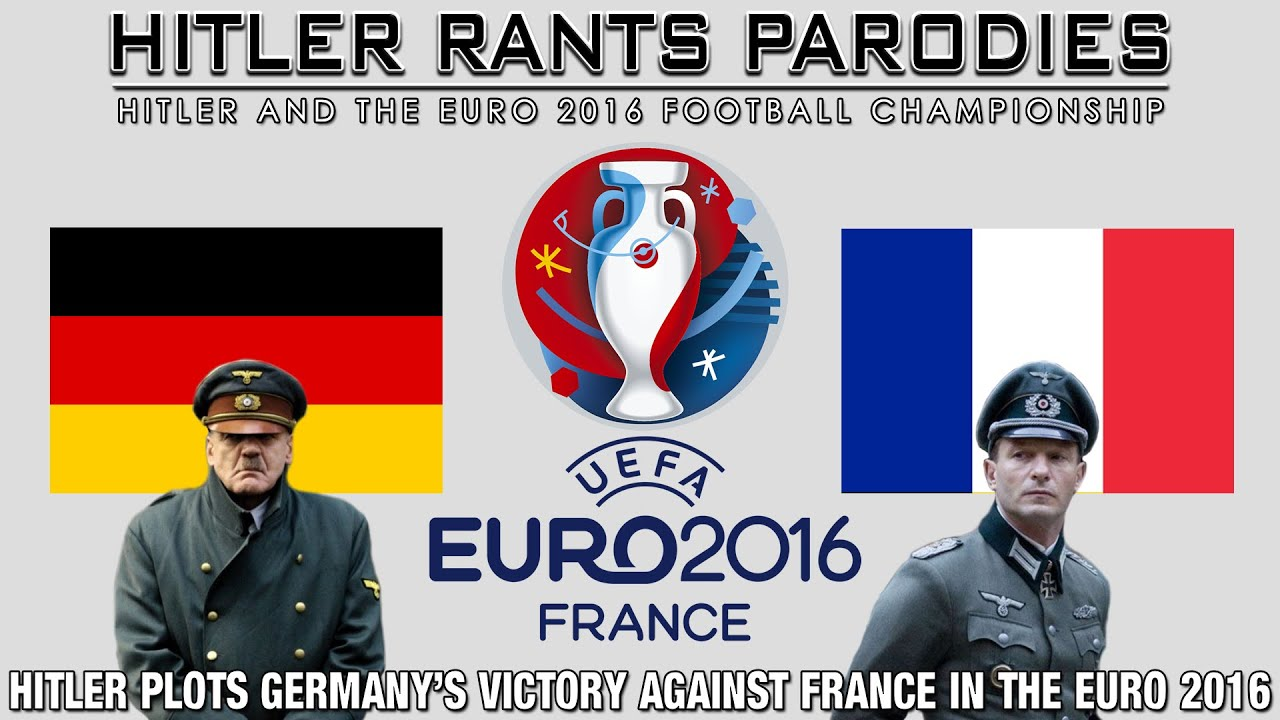 Hitler plots Germany's victory against France in the Euro 2016