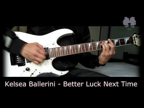 Kelsea Ballerini - Better Luck Next Time (Cover)